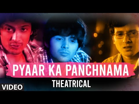 Pyaar Ka Panchnama (theatrical) video