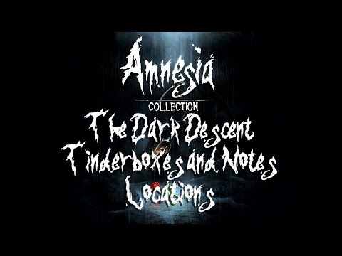 Amnesia The Dark Descent - All Tinderboxes and Notes