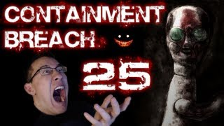 SCP Containment Breach | Part 25 | SCARIER THAN BEFORE!!