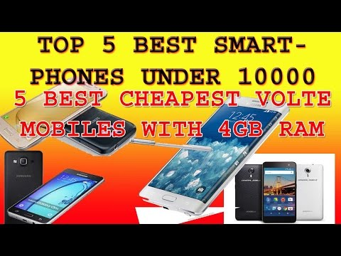 Top 5 Best 4G smartphones under 10000.Best 5 cheapest 4G smartphones under 10000 with Volte Features