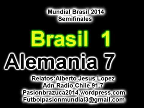 (Historico) Brasil 1 Alemania 7 (ADN Radio Chile 91.7) Mundial Brasil 2014 Los goles