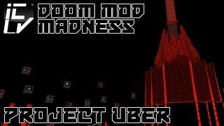 Project Uber - Doom Mod Madness