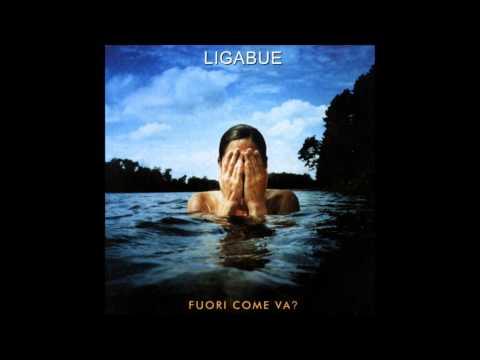Luciano Ligabue - Tutte Le Strade Portano A Te