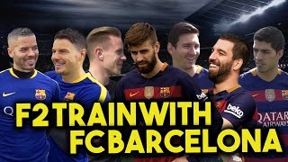 Download Song F2 TRAIN WITH FC BARCELONA - MESSI, SUAREZ, PIQUE, TURAN & TER STEGEN! Learn the Barça Way with Beko Free StafaMp3
