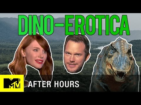 After Hours | Dino-Erotica with Chris Pratt and Bryce Dallas Howard | MTV News