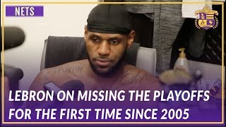 Lakers Post Game: LeBron Talks About Missing the Playoffs For the First Time Since 2005
