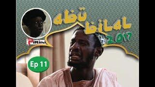 Abu Bilal Episode 11 du 7 Juin 2017 - Avec Kouthia