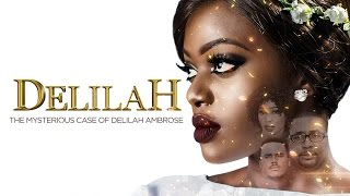 Delilah [S01E01] Latest 2016 Nigerian Nollywood Drama Series
