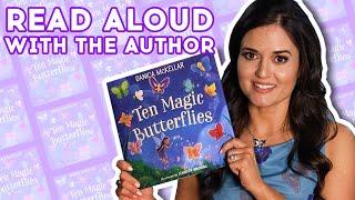 Ten Magic Butterflies by Danica McKellar - Read Aloud | Brightly Storytime