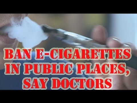The Scotsman | Ban e-cigarettes in public places, say doctors
