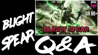 Blight Spear Q&A