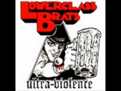 Lower Class Brats - Bite The Bullet