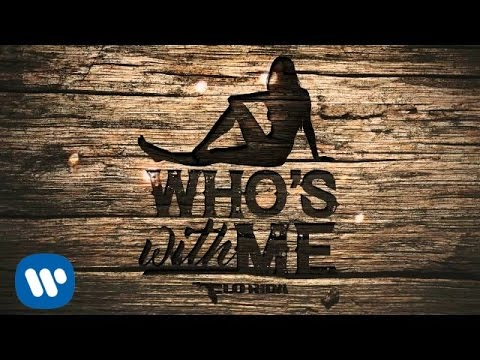 "Flo Rida - ""Who's With Me"""