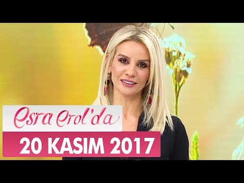 Esra Erol'da 20 Kasım 2017 Cuma - Tek Parça