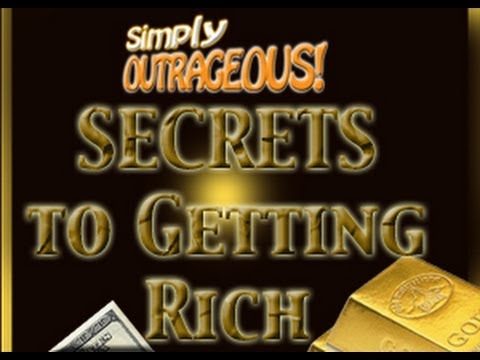 Simply Outrageous Way to Getting Rich