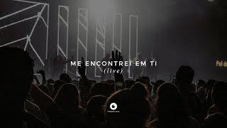 Interligados - Me Encontrei em Ti (Live)