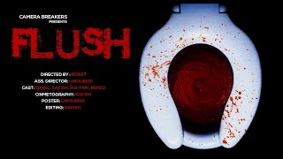 FLUSH : Horror Short Film 2018 | Hindi Short film 2018 | Thriller/Horror (18+)