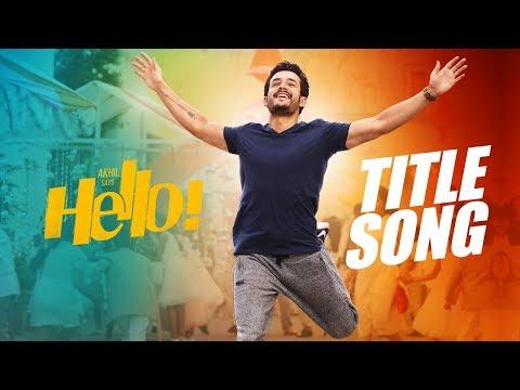 HELLO! Title Song Trailer | Akhil Akkineni, Kalyani Priyadarshan I Vikram K Kumar thumbnail