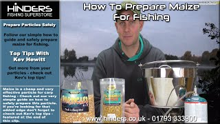 How To Prepare Maize for Fishing