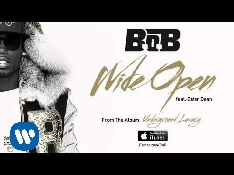 B.o.B - Wide Open ft. Ester Dean [Official Audio]