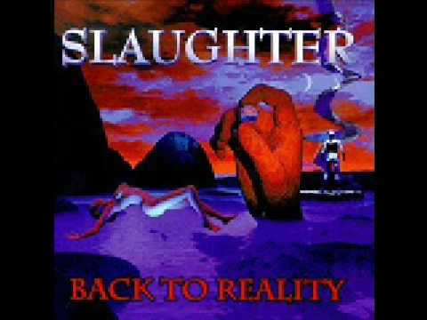 Slaughter - On My Own