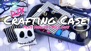DIY - How to Make: On the Go Craft Kit PLUS Cute Holiday Doll Pillows