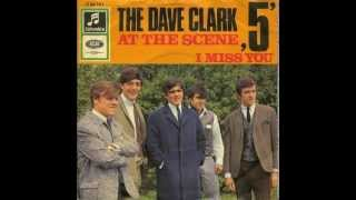 Watch Dave Clark Five I Miss You video