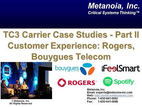 TC3 Carrier Case Studies - Part 2: Improving Customer Experience (Bouygues Telecom (France) and R...