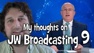 My thoughts on JW Broadcasting 9, with Geoffrey Jackson (tv.jw.org) - Cedars' vlog no. 81