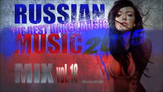 RUSSI∀N CLUB HOUSE MIX ★ 2015 by dj tOlia vol.18