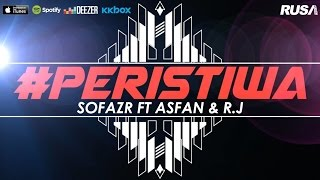 Sofazr Feat. Asfan & R.J - #Peristiwa [Official Lyrics Video]