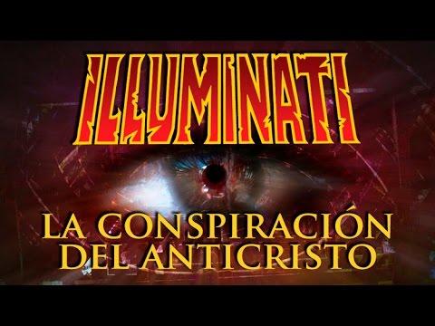 Illuminati: La Conspiración del Anticristo | Documental en Español | Nuevo Orden Mundial