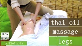 Thai Oil Massage - Legs