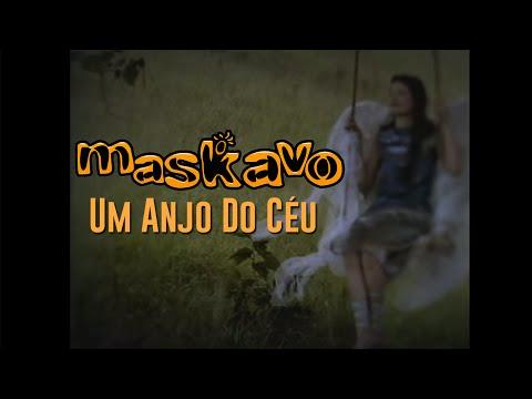 Download  Maskavo - Um Anjo do Céu Gratis, download lagu terbaru