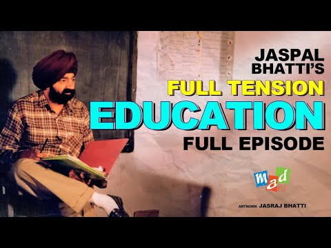 Full Tension (Full Episode) | Jaspal Bhatti | Education |