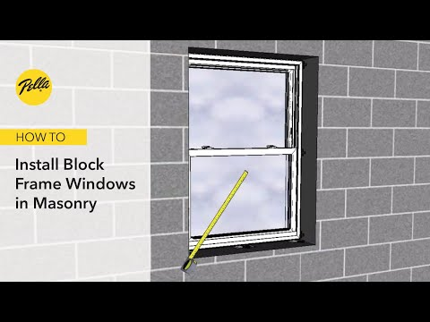 How To Install Block Frame Windows in Masonry