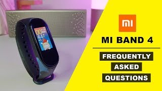Mi Band 4 Frequently Asked Questions - Watch this before buying [All About Mi]