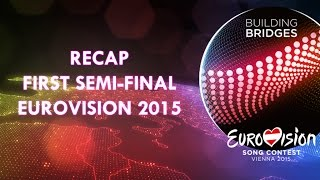 Recap: First Semi-Final Eurovision 2015