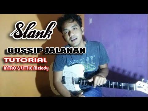 TUTORIAL SLANK - Gossip Jalanan INtro & Little Melody    Guitar Lesson