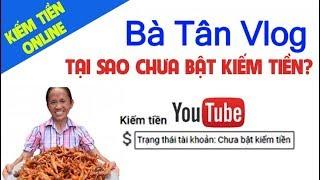 Kênh Youtube Bà Tân Vlog - Doanh Thu Kiếm Được Bao Nhiêu TIền/Tháng?