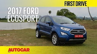 2017 Ford EcoSport Petrol | First Drive | Autocar India