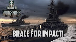 World of Warships - Brace For Impact!