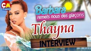Thayna dans Barbara Remets Nous Des Glaçons #CMTROPICAL