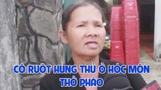 """Cô ruột hung thủ Vụ thảm sát 3 người thân ở Hóc Môn: """"Tôi không dám ra đường nếu như nó chưa bị bắt"""""""