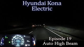 Hyundai Kona Electric - Ep 19 - Auto High Beam Test