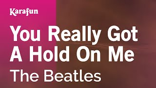 Watch Beatles You Really Got A Hold On Me video