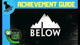 BELOW Achievement Guide - 300 Gamerscore in Under 10 Minutes - ACHIEVEMENT COLLEGE
