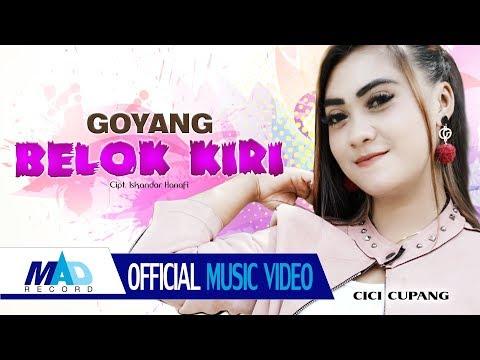 Download  GOYANG BELOK KIRI - CICI CUPANG - Offical   Gratis, download lagu terbaru