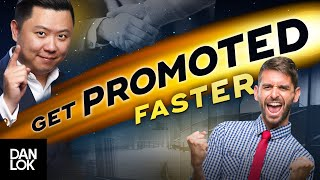 7 Ways To Get Promoted Faster In A Company