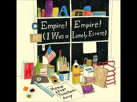Empire Empire I Was A Lonely Estate - I Swim Like A Minnow